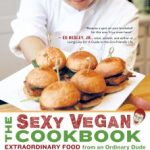 sexy vegan cookbook