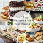 Top 5 Things I've Learned in 2 Years of Food Blogging + My Top 5 Posts of All Time