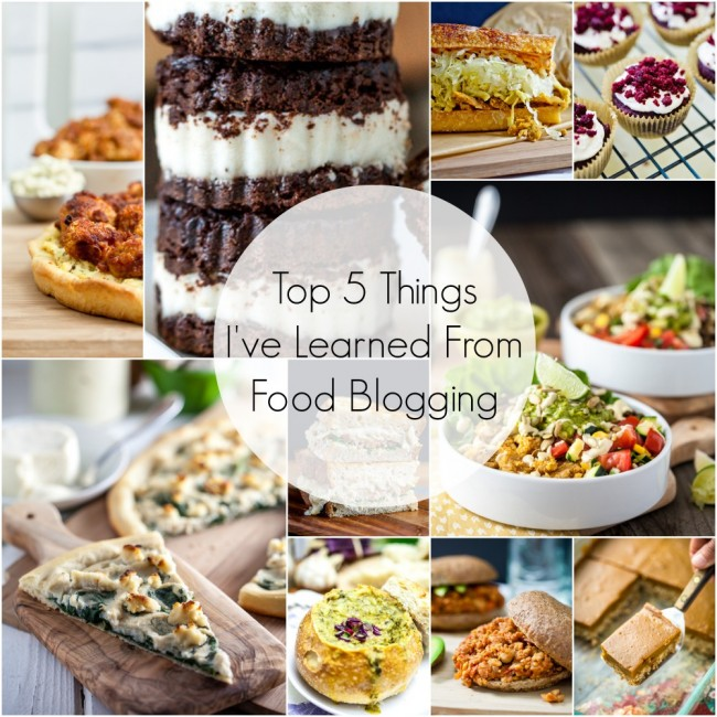 Top 5 Things I've Learned From Food Blogging