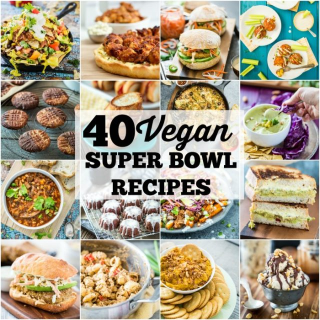 40 Vegan Super Bowl Recipes