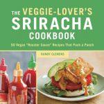 Clem_Veggie-Lovers-Sriracha-Cookbook-1024x1024
